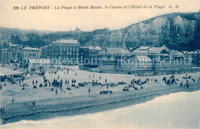 AK / Ansichtskarte Le_Treport La Plage a Maree Haute le Casino et l'Hotel de la Plage Le_Treport Kat. Le Treport
