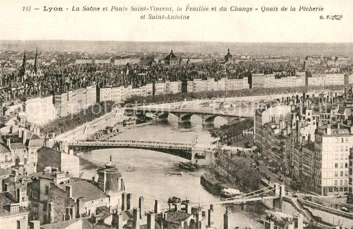 AK / Ansichtskarte Lyon_France La Saone et Ponts Saint Vincent la Feuillee et du Change Quais de la Pecherie et Saint Antoine Lyon France Kat. Lyon