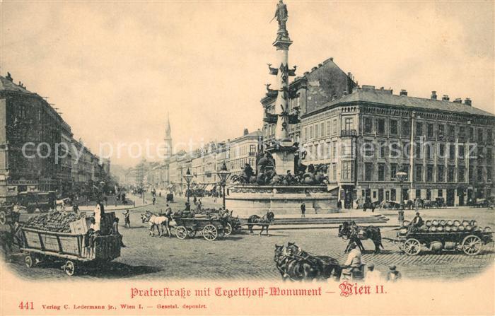 AK / Ansichtskarte Wien Praterstrasse mit Tegetthoff Monument Wien Kat. Wien