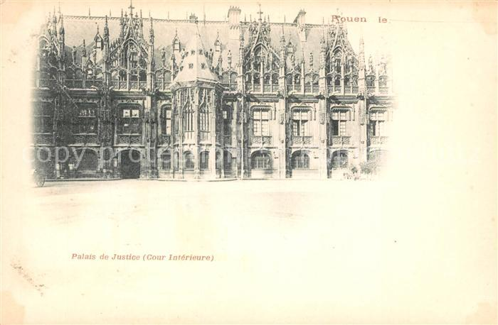 AK / Ansichtskarte Rouen Palais de Justice Rouen Kat. Rouen