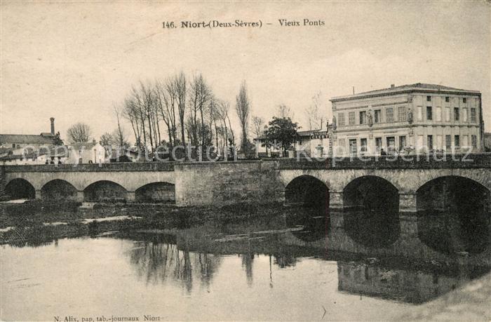 AK / Ansichtskarte Niort Vieux Ponts Niort Kat. Niort