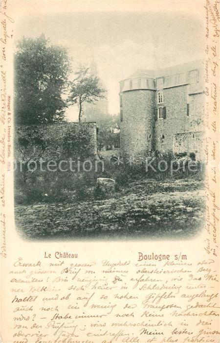AK / Ansichtskarte Boulogne sur Mer Le Chateau Boulogne sur Mer Kat. Boulogne sur Mer