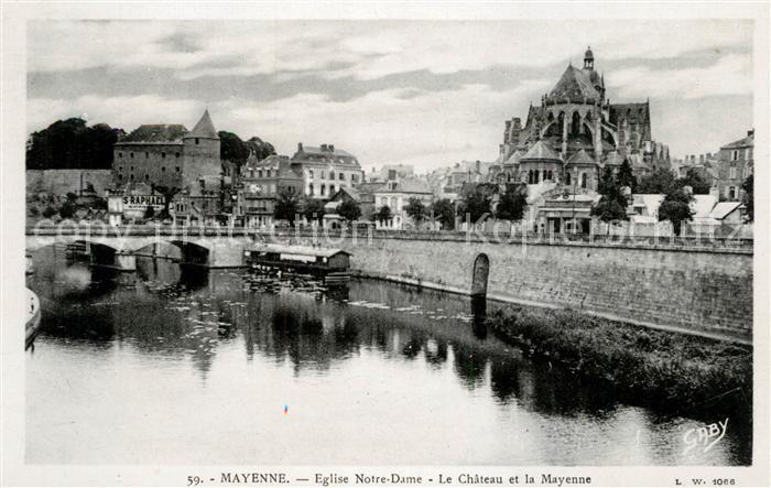 AK / Ansichtskarte Mayenne Eglise Notre Dame Le Chateau et la Mayenne Mayenne Kat. Mayenne