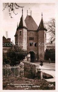 AK / Ansichtskarte Villeneuve sur Yonne La porte de Joigny Villeneuve sur Yonne Kat. Villeneuve sur Yonne