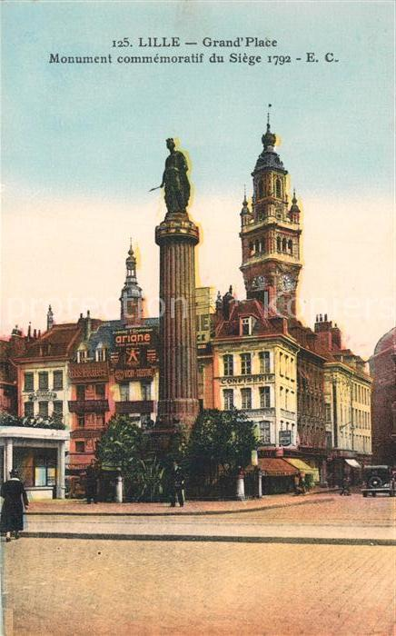 AK / Ansichtskarte Lille_Nord Grand Place Monument commemoratif du Siege 1792 Lille_Nord Kat. Lille