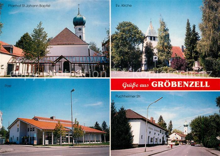 AK / Ansichtskarte Groebenzell Puchheimer Str. Evangelische Kirche Pfarrhof St. Johann Baptist Groebenzell Kat. Groebenzell