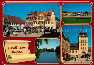 AK / Ansichtskarte Borna_Leipzig Historischer Marktplatz Goldener Stern Breiter Teich Busplatz Bahnhof Reichstor Wahrzeichen Borna_Leipzig Kat. Borna