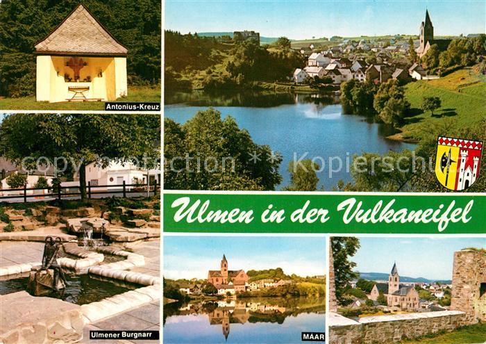 AK / Ansichtskarte Ulmen_Eifel Antonius Kreuz Ulmener Burgnarr Maar Panorama Ulmen Eifel Kat. Cochem