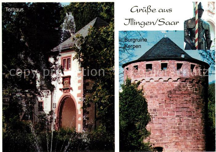AK / Ansichtskarte Illingen_Saar Burgruine Kerpen Torhaus Illingen Saar Kat. Illingen