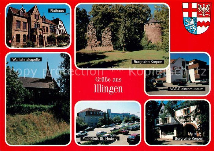 AK / Ansichtskarte Illingen_Saar Rathaus Burgruine Kerpen Wallfahrtskapelle VSE Elektromuseum Illingen Saar