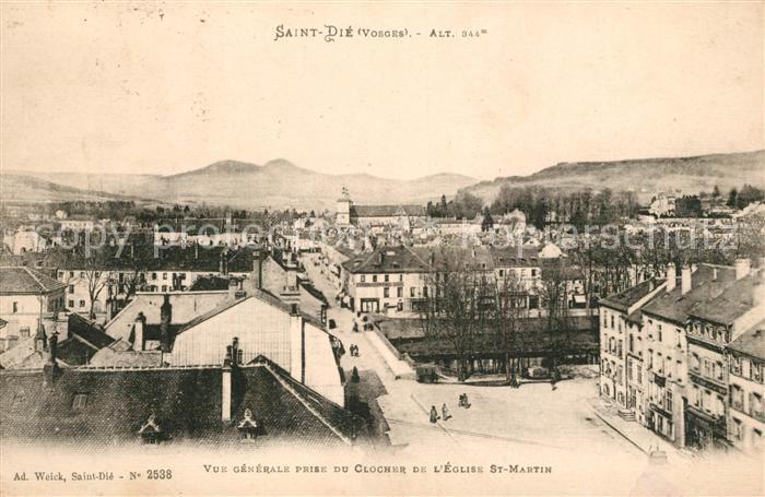 AK / Ansichtskarte Saint Die des Vosges Vue generale prise du Clocher de l'Eglise St Martin Saint Die des Vosges