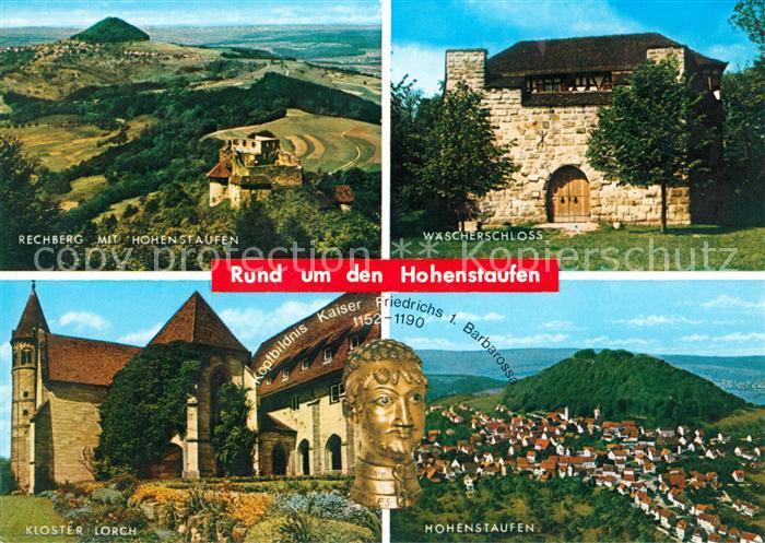 AK / Ansichtskarte Hohenstaufen Reichberg Waescherschloss Kloster Lorch Fliegeraufnahme Hohenstaufen