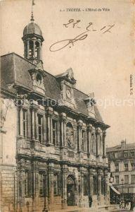 AK / Ansichtskarte Troyes_Aube Hotel de Ville Troyes Aube