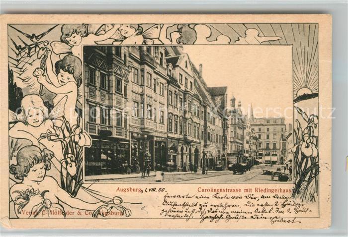 AK / Ansichtskarte Augsburg Carolinenstrasse mit Riedingerhaus Augsburg