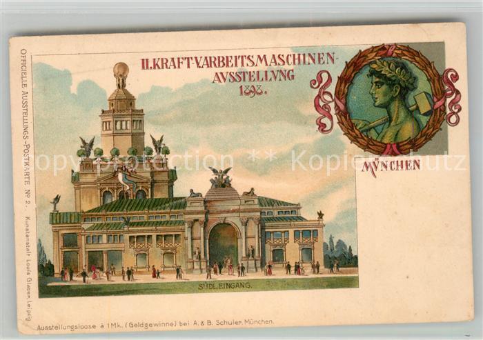 AK / Ansichtskarte Muenchen II. Kraft und Arbeitsmaschinen Ausstellung 1898 Offizielle Ausstellungspostkarte Muenchen