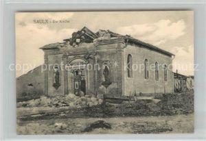 AK / Ansichtskarte Saulx Kirche Truemmer 1. Weltkrieg Saulx