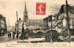 AK / Ansichtskarte Lille_Nord Les Ruines de la Grande Guerre Rue de Paris et Eglise St Maurice Lille_Nord