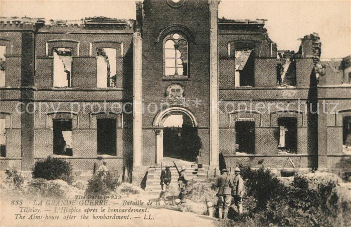 AK / Ansichtskarte Tilloloy Hospice apres le bombardement Grande Guerre Truemmer 1. Weltkrieg Tilloloy