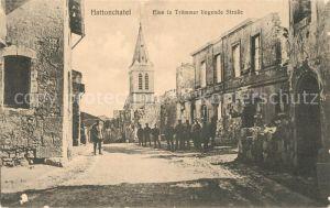 AK / Ansichtskarte Hattonchatel Eine in Truemmer liegende Strasse Kirche 1. Weltkrieg Hattonchatel