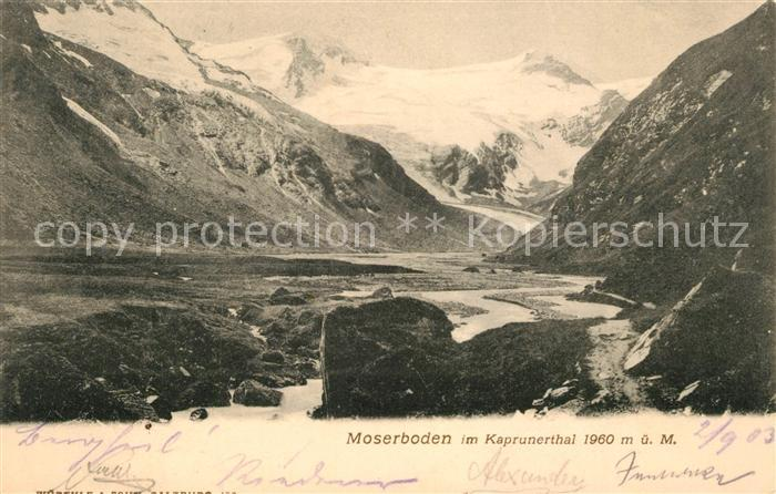 AK / Ansichtskarte Moserboden im Kaprunerthal Moserboden