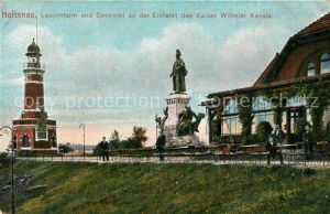 AK / Ansichtskarte Holtenau_Kiel Leuchtturm Denkmal Kaiser Wilhelm Kanal Holtenau Kiel