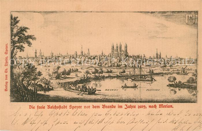 AK / Ansichtskarte Speyer_Rhein Panorama vor dem Brand im Jahre 1689 nach Merian Speyer Rhein
