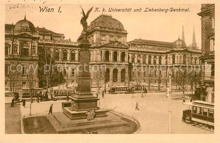 AK / Ansichtskarte Strassenbahn Wien Universitaet Liebenberg Denkmal Strassenbahn