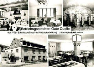 AK / Ansichtskarte Neudorf_Erzgebirge Betriebsgaststaette Gute Quelle Neudorf Erzgebirge