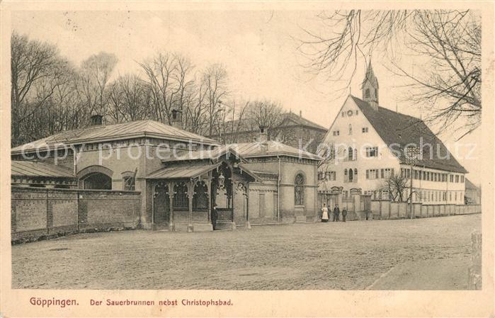 AK / Ansichtskarte Goeppingen Sauerbrunnen nebst Christophsbad Goeppingen