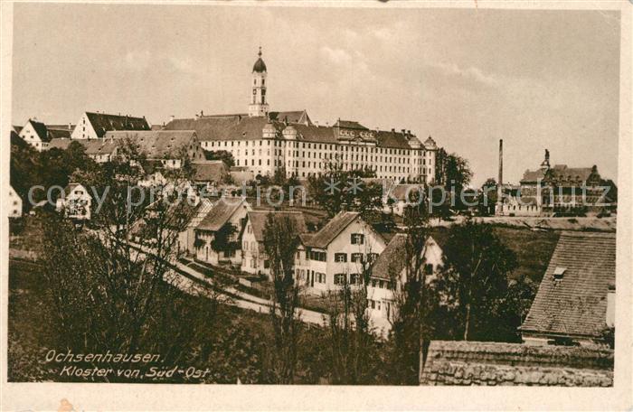 AK / Ansichtskarte Ochsenhausen Kloster von Sued Ost Ochsenhausen