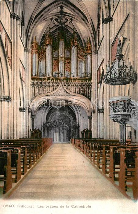AK / Ansichtskarte Fribourg_FR Les orgues de la Cathedrale Fribourg FR
