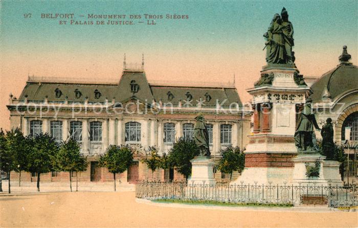 AK / Ansichtskarte Belfort_Alsace Monument des Trois Sieges Palais de Justice Belfort Alsace
