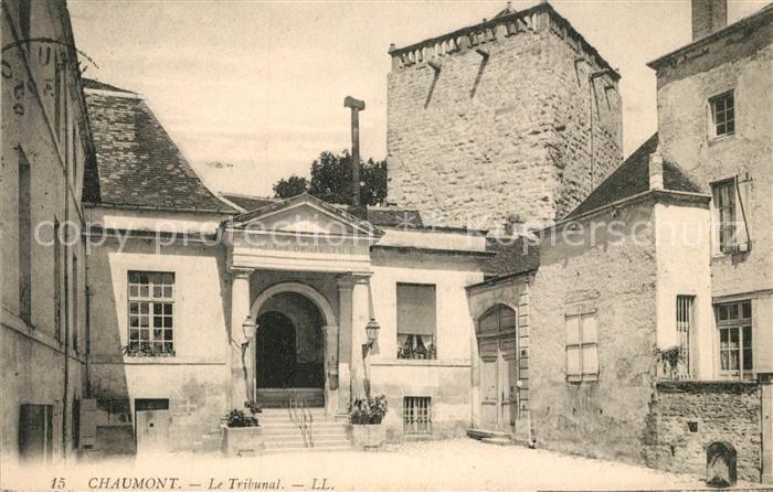 Ak ansichtskarte chaumont haute marne le tribunal for Chaumont haute marne