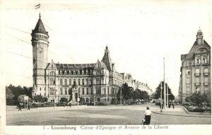 AK / Ansichtskarte Luxembourg_Luxemburg Caisse d Epargne et Avenue de la Liberte Luxembourg Luxemburg