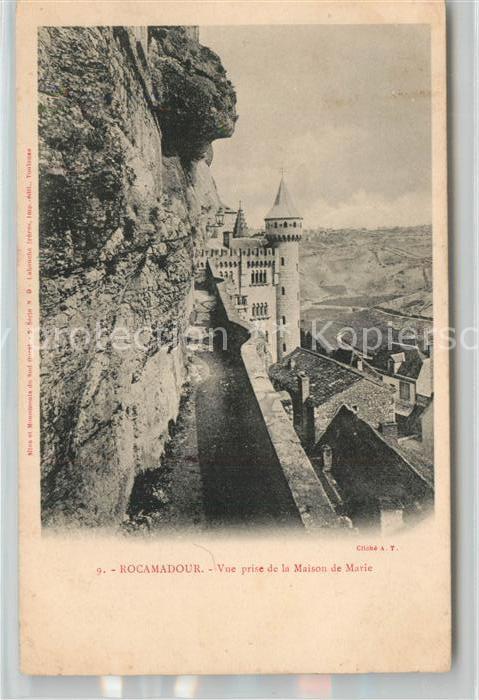 AK / Ansichtskarte Rocamadour Vue prise de la Maison de Marie Chateau Rocamadour