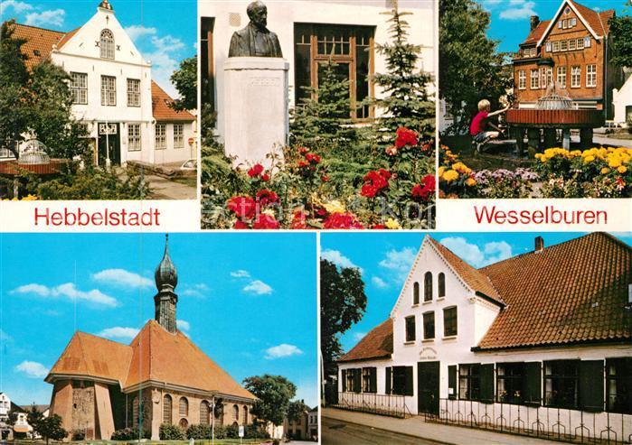 AK / Ansichtskarte Wesselburen Hebbelhaus Hebbel Denkmal Brunnen Kirche Wesselburen