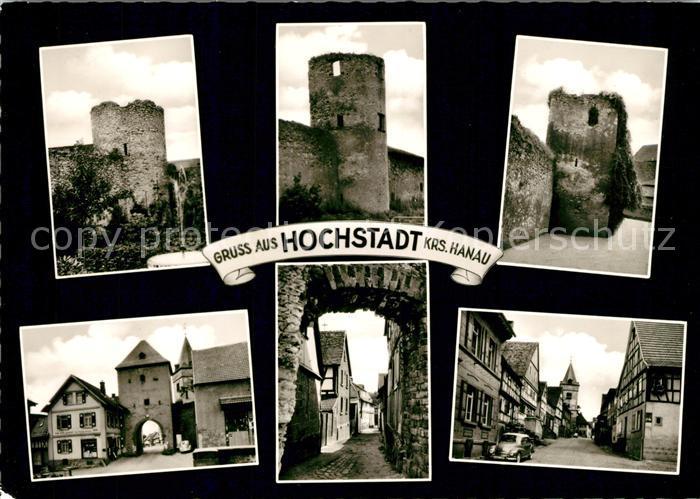 AK / Ansichtskarte Hochstadt_Hessen Ruine Stadttor Gassen Hochstadt_Hessen