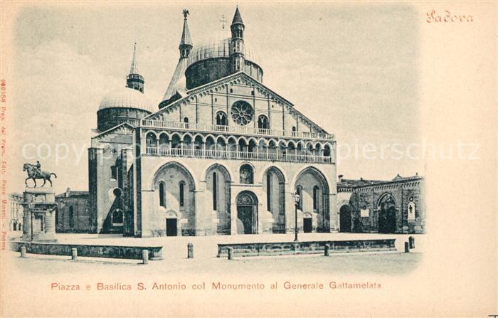 AK / Ansichtskarte Padova Piazza e Basilica Sant Antonio col Monumento al Generale Gattamelata Padova