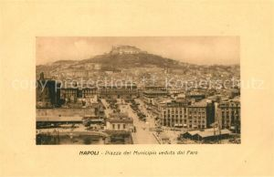 AK / Ansichtskarte Napoli_Neapel Piazza del Municipio veduta dal Faro Napoli Neapel