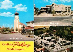 AK / Ansichtskarte Pocking Katholische Kirche Rathaus  Pocking