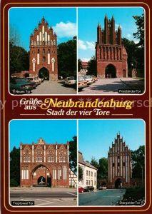 AK / Ansichtskarte Neubrandenburg Neues Tor Stargarder Tor Treptower Tor Neubrandenburg