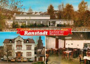 AK / Ansichtskarte Ranstadt Rathaus Buergerhaus Ranstadt