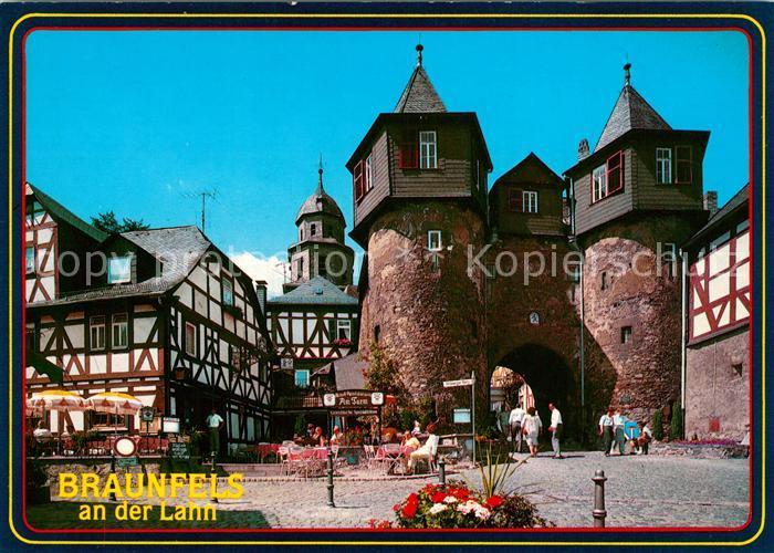 AK / Ansichtskarte Braunfels Stadttor Kirche Fachwerkhaeuser Braunfels