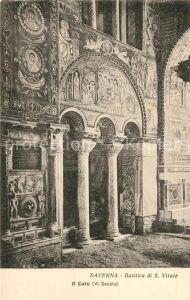 AK / Ansichtskarte Ravenna_Italia Basilica di San Vitale Il Coro Ravenna Italia
