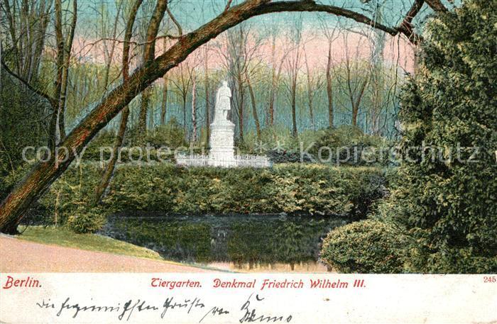 AK / Ansichtskarte Berlin Tiergarten Denkmal Friedrich Wilhelm III Berlin
