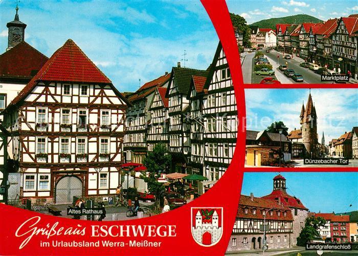 AK / Ansichtskarte Eschwege Altes Rathaus Marktplatz Duenzebacher Tor Landgrafenschloss Eschwege