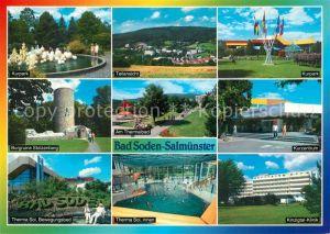 AK / Ansichtskarte Bad_Soden Salmuenster Kurpark Burgruine Stolzenberg Kinzigtal Klinik Kurzentrum  Bad_Soden Salmuenster