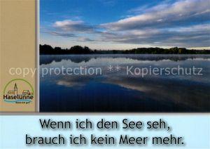 AK / Ansichtskarte Haseluenne Panorama Wenn ich den See seh brauch ich kein Meer mehr Haseluenne