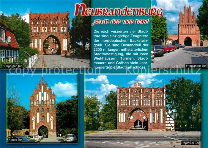 AK / Ansichtskarte Neubrandenburg Stargader Tor Friedlaender Tor Neues Tor Treptower Tor Neubrandenburg