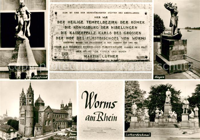 AK / Ansichtskarte Worms_Rhein Dom Hagen Denkmal Luther Denkmal Siegfried Denkmal Worms Rhein